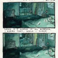 1. il y a un miroir dans ma chambre. j'ai peur que, pendant que je dors 2. ma réflexion s'assoie et m'observe