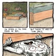 1. J'ai peur de la chose qui est en dessous de mon lit 2. mais il n'y a qu'un petit espace très fin 3. alors j'ai peur de l'homme plat en dessous de mon lit