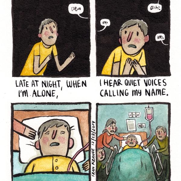 1. Tard le soir, quand je suis seul 2. J'entends de douces voices qui appellent mon nom 3. J'ai peur que ma vie ne soit qu'un rêve, que je sois en fait dans le coma 4. et que les voix soient celles de ma famille qui tente de me réveiller